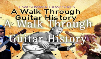 Guitar History Summer Camp